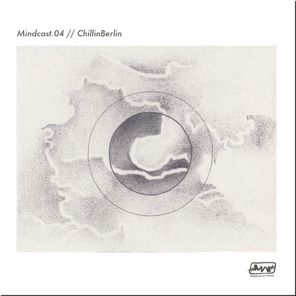 MINDCAST.04 // CHILLINBERLIN