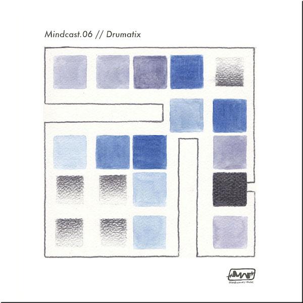 MINDCAST.06 // DRUMATIX