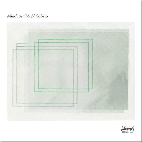 MINDCAST.16 // SOBRIO