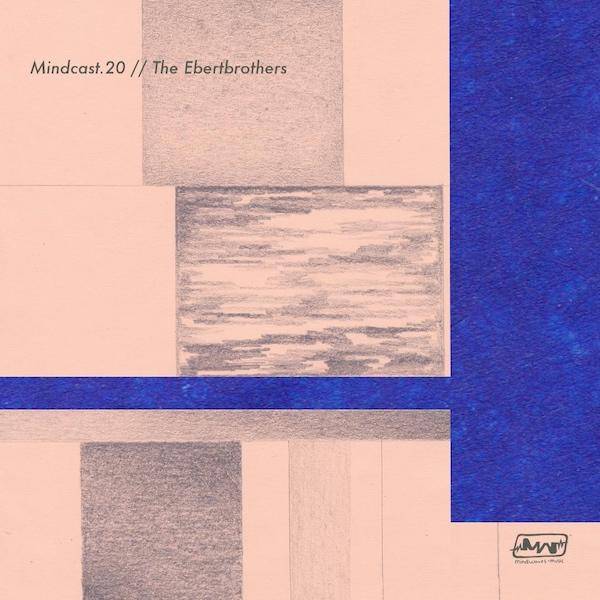 MINDCAST.20 // THE EBERTBROTHERS