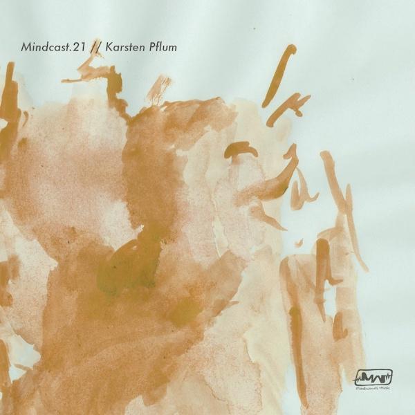 Mindcast.21 // Karsten Pflum
