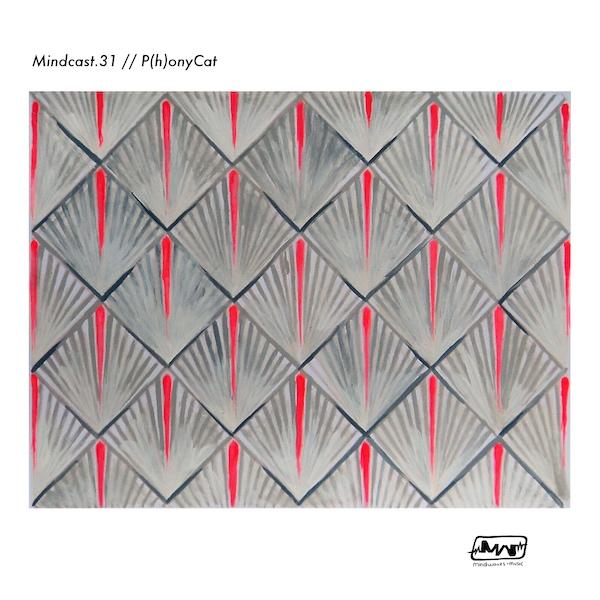 MINDCAST.31 // P(H)ONYCAT