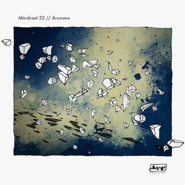 MINDCAST.32 // AROVANE