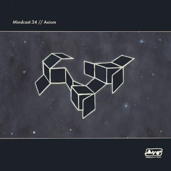 MINDCAST.34 // AXIOM