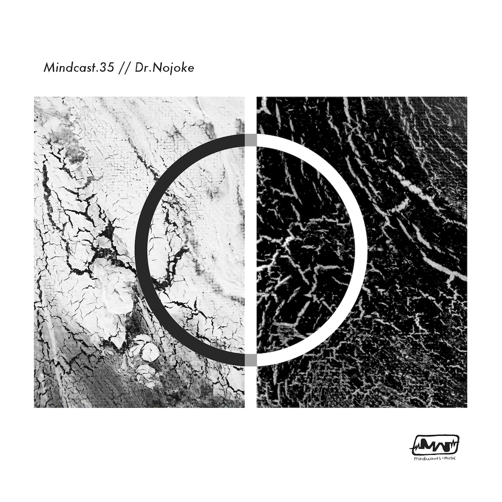 Mindcast.35 // Dr.Nojoke
