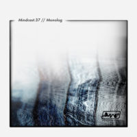 Mindcast.37 // Monolog