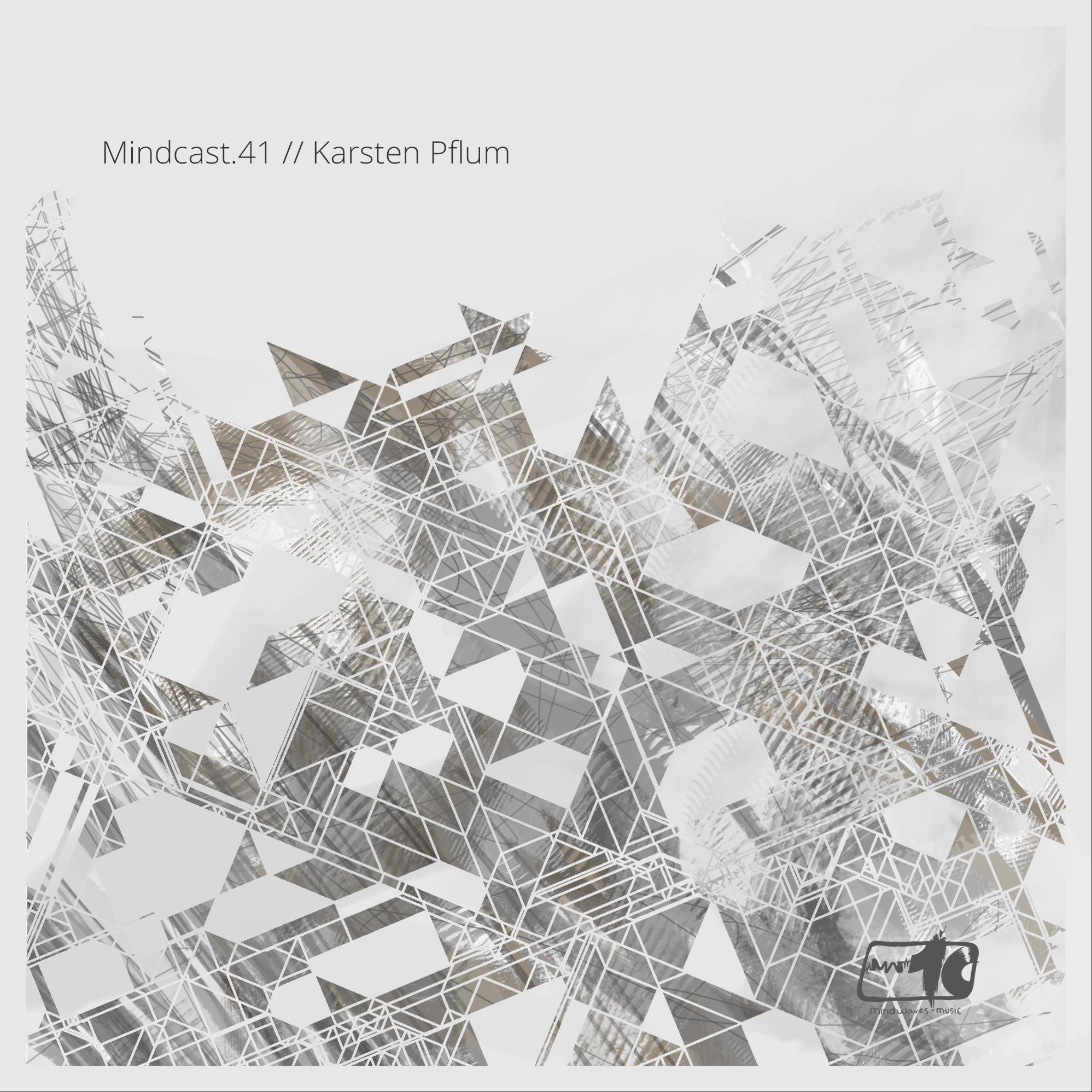 Mindcast.41 // Karsten Pflum