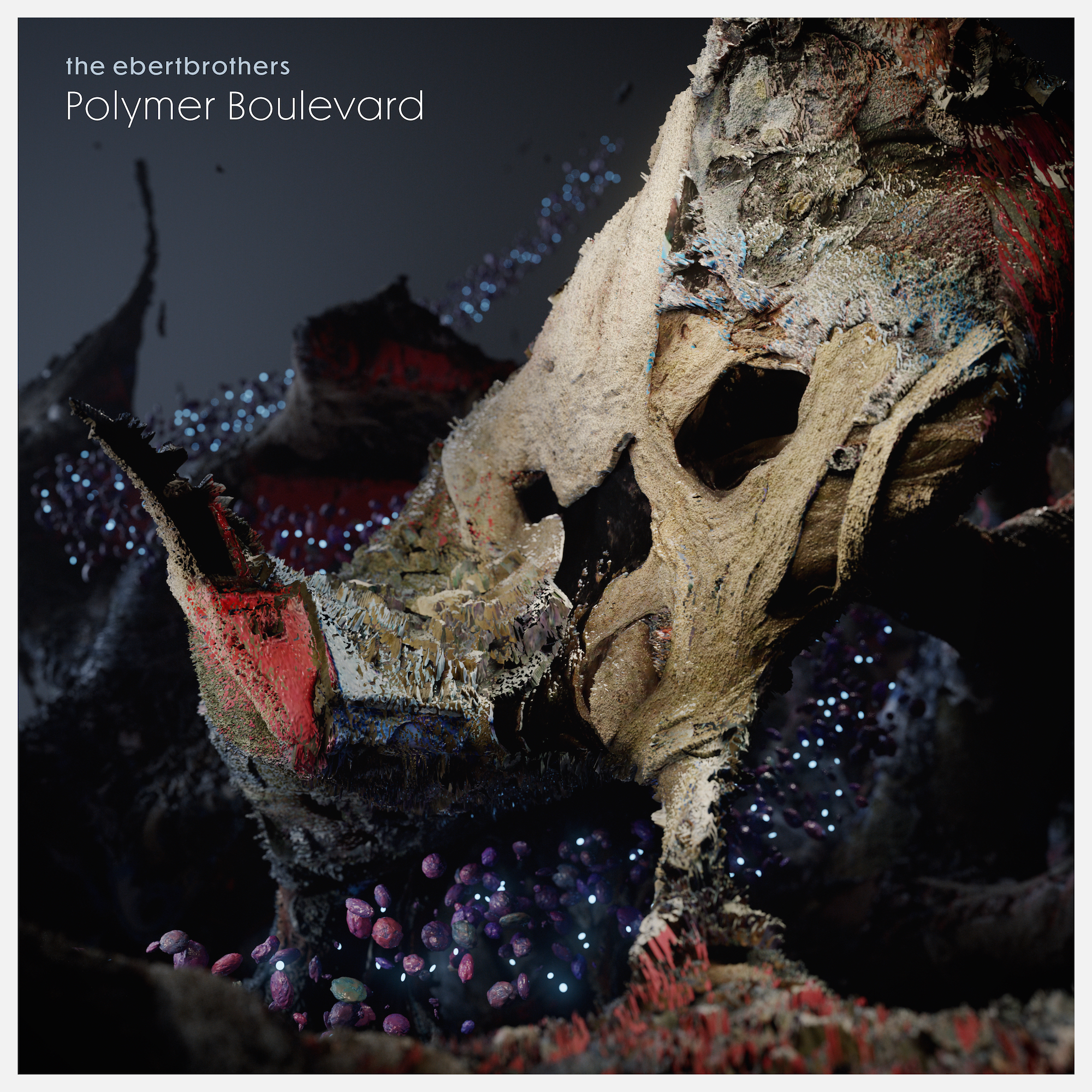 The Ebertbrothers - Polymer Boulevard (coming soon)
